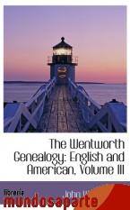 Portada de THE WENTWORTH GENEALOGY: ENGLISH AND AMERICAN, VOLUME III