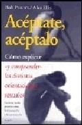 Portada de ACEPTATE, ACEPTALO: COMO EXPLICAR Y COMPRENDER LAS DISTINTAS ORIENTACIONES SEXUALES