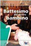 Portada de IL BATTESIMO DEL NOSTRO BAMBINO (EVENTI E PAROLE)