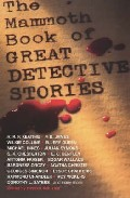 Portada de THE MAMMOTH BOOK OF GREAT DETECTIVE STORIES