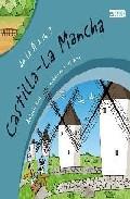 Portada de DE LA A A LA Z CON LAS COMUNIDADES AUTONOMAS: CASTILLA LA MANCHA