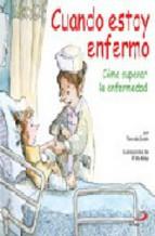 Portada de CUANDO ESTOY ENFERMO: COMO SUPERAR LA ENFERMEDAD
