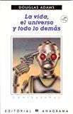 Portada de LA VIDA, EL UNIVERSO Y TODO LO DEMÁS
