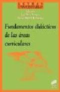 Portada de FUNDAMENTOS DIDACTICOS DE LAS AREAS CURRICULARES