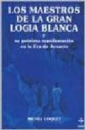 Portada de LOS MAESTROS DE LA GRAN LOGIA BLANCA