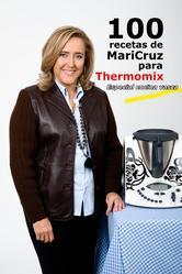Portada de 100 RECETAS DE MARICRUZ PARA THERMOMIX. ESPECIAL COCINA VASCA - EBOOK