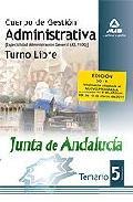 Portada de CUERPO DE GESTION ADMINISTRATIVA [ESPECIALIDAD ADMINISTRACION GENERAL ] DE LA JUNTA DE ANDALUCIA-TURNO LIBRE. TEMARIO. VOLUMEN V