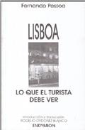 Portada de LISBOA: LO QUE EL TURISTA DEBE VER