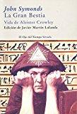 Portada de LA GRAN BESTIA: VIDA DE ALISTER CROWLEY