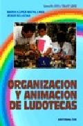 Portada de ORGANIZACION Y ANIMACION DE LUDOTECAS