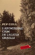 Portada de L'ABOMINABLE CRIM DE L'ALSINA GRAELLS (EBOOK)
