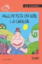 Portada de AQUILINO PINTA UNA NUBE Y UN CAMALEON