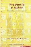 Portada de PRESENCIA Y LATIDO: SELECCION DE RELATOS CORTOS