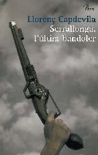 Portada de SERRALLONGA, L'ÚLTIM BANDOLER (EBOOK)