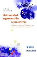 Portada de UNIVERSIDAD, ORGANIZACION E INCENTIVOS