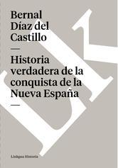 Portada de HISTORIA VERDADERA DE LA CONQUISTA DE LA NUEVA ESPAÑA - EBOOK