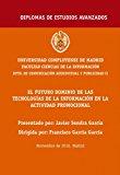 Portada de EL FUTURO DOMINIO DE LAS TECNOLOGÍAS DE LA INFORMACIÓN EN LA ACTIVIDAD PROMOCIONAL