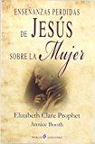 Portada de ENSEÑANZAS PERDIDAS DE JESUS SOBRE LA MUJER