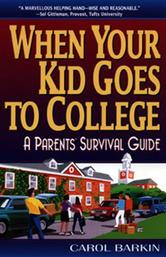Portada de WHEN YOUR KID GOES TO COLLEGE