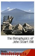 Portada de THE METAPHYSICS OF JOHN STUART MILL