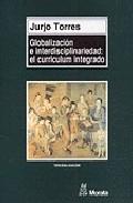 Portada de GLOBALIZACION E INTERDISCIPLINARIEDAD: EL CURRICULUM INTEGRADO