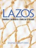Portada de LAZOS: GRAMATICA Y VOCABULARIO A TRAVES DE LA LITERATURA