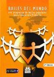 Portada de BAILES DEL MUNDO: UNA PROPUESTA DE BAILES POPULARES PARA EDUCACION PRIMARIA