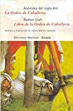 Portada de LA ORDEN DE CABALLERIA / LIBRO DE LA ORDEN DE CABALLERIA