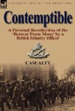 Portada de CONTEMPTIBLE: A PERSONAL RECOLLECTION OF THE 'RETREAT FROM MONS' BY A BRITISH INFANTRY OFFICER