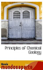 Portada de PRINCIPLES OF CHEMICAL GEOLOGY