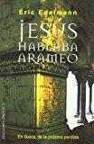 Portada de JESUS HABLABA ARAMEO: EN BUSCA DE LA PALABRA PERDIDA