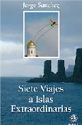 Portada de SIETE VIAJES A ISLAS EXTRAORDINARIAS