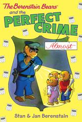 Portada de THE BERENSTAIN BEARS CHAPTER BOOK: THE PERFECT CRIME (ALMOST)