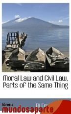Portada de MORAL LAW AND CIVIL LAW, PARTS OF THE SAME THING
