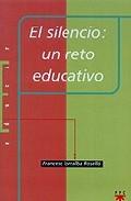 Portada de EL SILENCIO: UN RETO EDUCATIVO