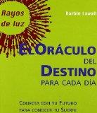 Portada de EL ORACULO DEL DESTINO PARA CADA DIA: CONECTA CON TU FUTURO PARA CONOCER TU SUERTE