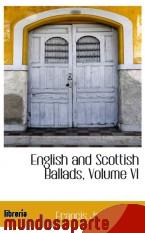 Portada de ENGLISH AND SCOTTISH BALLADS, VOLUME VI