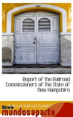 Portada de REPORT OF THE RAILROAD COMMISSIONERS OF THE STATE OF NEW HAMPSHIRE