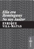 Portada de ELLA ERA HEMINGWAY, NO SOY AUSTER
