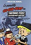 Portada de MAGOS DEL HUMOR Nº 129: LA PANDILLA CU-CUX-PLAF, FANTOMAS PEREZ, SOCIEDAD MUY LIMITADA