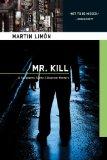 Portada de MR. KILL (SERGEANTS SUENO & BASCOM MYSTERIES)