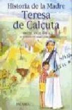 Portada de HISTORIA DE LA MADRE TERESA DE CALCUTA