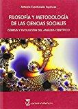 Portada de FILOSOFIA Y METODOLOGIA DE LAS CIENCIAS SOCIALES: GENESIS Y EVOLUCION DEL ANALISIS CIENTIFICO