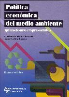 Portada de POLITICA ECONOMICA DEL MEDIO AMBIENTE: APLICACIONES EMPRESARIALES(4ª ED.)