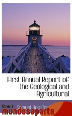 Portada de FIRST ANNUAL REPORT OF THE GEOLOGICAL AND AGRICULTURAL