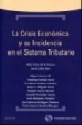 Portada de CRISIS ECONOMICA Y SU INCIDENCIA EN EL SISTEMA TRIBUTARIO