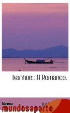 Portada de IVANHOE;: A ROMANCE