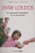 Portada de ENTRE LOS DOS: LA EDUCACION COMPARTIDA TRAS LA SEPARACION