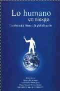 Portada de LO HUMANO EN RIESGO: LA EDUCACION FRENTE A LA GLOBALIZACION