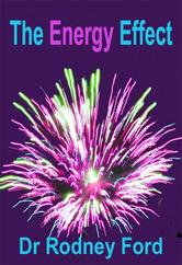 Portada de THE ENERGY EFFECT: HOW TO CREATE MORE ENERGY IN YOUR LIFE